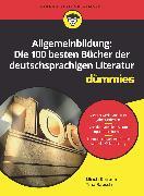 Cover-Bild zu Allgemeinbildung: Die 100 besten Bücher der deutschsprachigen Literatur für Dummies (eBook) von Kirstein, Ulrich