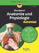 Cover-Bild zu Übungsbuch Anatomie und Physiologie für Dummies (eBook) von DuPree, Pat