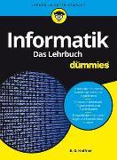 Cover-Bild zu Informatik für Dummies. Das Lehrbuch von Haffner, E. G.