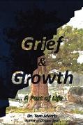 Cover-Bild zu Grief & Growth von Morris, Tom