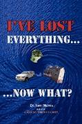 Cover-Bild zu I've Lost Everything...Now What? von Morris, Tom