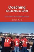 Cover-Bild zu Coaching Students in Grief von Morris, Tom