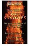 Cover-Bild zu Azusa Street: They Told Me Their Stories von Morris, J. Edward