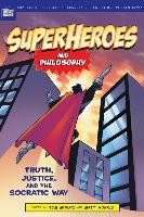 Cover-Bild zu Superheroes and Philosophy (eBook) von Morris, Tom