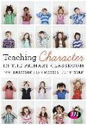 Cover-Bild zu Teaching Character in the Primary Classroom (eBook) von Harrison, Tom