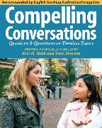 Cover-Bild zu Roth, Eric: Compelling Conversations: Questions and Quotations on Timeless Topics (eBook)