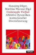 Cover-Bild zu Dilger, Hansjörg (Hrsg.): Umkämpfte Vielfalt