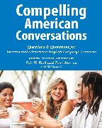 Cover-Bild zu Roth, Eric H.: Compelling American Conversations (eBook)