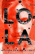Cover-Bild zu Scrivner Love, Melissa: Lola (eBook)
