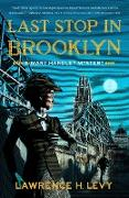 Cover-Bild zu Levy, Lawrence H.: Last Stop in Brooklyn (eBook)