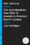 Cover-Bild zu Horrigan, Joe: NFL Century (eBook)