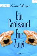 Cover-Bild zu Ein Croissant für zwei (eBook) von Winter, Elaine