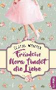 Cover-Bild zu Fräulein Nora findet die Liebe (eBook) von Winter, Elaine