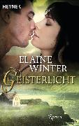 Cover-Bild zu Geisterlicht (eBook) von Winter, Elaine