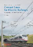 Cover-Bild zu Schmieder, Axel: Contact Lines for Electric Railways (eBook)