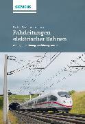 Cover-Bild zu Schmieder, Axel: Fahrleitungen elektrischer Bahnen (eBook)