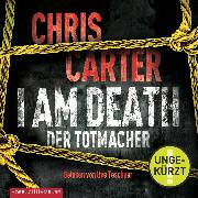 Cover-Bild zu I Am Death. Der Totmacher (Audio Download) von Carter, Chris
