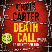 Cover-Bild zu Death Call - Er bringt den Tod (Audio Download) von Carter, Chris