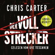 Cover-Bild zu Der Vollstrecker (Audio Download) von Carter, Chris