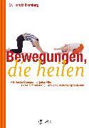 Cover-Bild zu Blomberg, Harald: Bewegungen, die heilen (eBook)