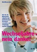 Cover-Bild zu Rosenshein, Beth: Wechseljahre - nein danke!