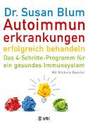 Cover-Bild zu Blum, Susan: Autoimmunerkrankungen erfolgreich behandeln