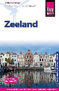 Cover-Bild zu Reise Know-How Reiseführer Zeeland mit Extra-Tipps für Kinder (eBook) von Grafberger, Ulrike