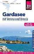 Cover-Bild zu Reise Know-How Reiseführer Gardasee mit Verona und Brescia - Mit vielen Wandertipps (eBook) von Scheu, Thilo