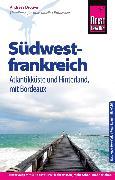 Cover-Bild zu Reise Know-How Reiseführer Südwestfrankreich - Atlantikküste und Hinterland, mit Bordeaux (eBook) von Drouve, Andreas