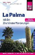 Cover-Bild zu Reise Know-How Reiseführer La Palma mit 20 Wanderungen (eBook) von Gawin, Izabella