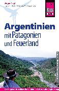 Cover-Bild zu Reise Know-How Argentinien mit Patagonien und Feuerland (eBook) von Vogt, Jürgen