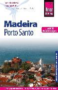 Cover-Bild zu Reise Know-How Reiseführer Madeira und Porto Santo mit 18 Wanderungen (eBook) von Schetar, Daniela