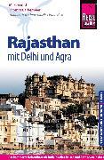Cover-Bild zu Reise Know-How Reiseführer Rajasthan mit Delhi und Agra (eBook) von Barkemeier, Thomas