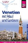 Cover-Bild zu Reise Know-How Reiseführer Venetien mit Friaul und Gardasee (eBook) von Schetar, Daniela