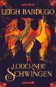 Cover-Bild zu Lodernde Schwingen (eBook) von Bardugo, Leigh