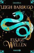 Cover-Bild zu Eisige Wellen (eBook) von Bardugo, Leigh