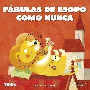 Cover-Bild zu eBook Fábulas de Esopo Como Nunca