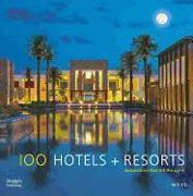 Cover-Bild zu 100 Hotels + Resorts: Destinations That Lift the Spirit von Wolff, Howard J. (Hrsg.)