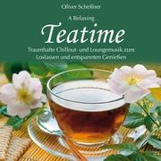 Cover-Bild zu Scheffner, Oliver (Komponist): Teatime