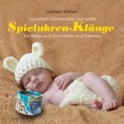 Cover-Bild zu Walram, Gerhard: Spieluhren-Klänge