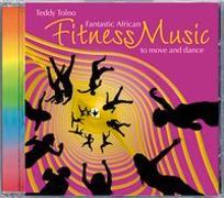 Cover-Bild zu Tolno, Teddy Cheick (Komponist): Fantastic African Fitness Music