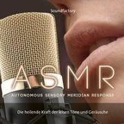Cover-Bild zu SoundFactory (Komponist): A S M R (Autonomous Sensory Meridian Response)