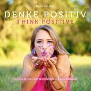 Cover-Bild zu Del Mar, Nora (Komponist): Denke Positiv!