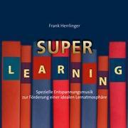 Cover-Bild zu Herrlinger, Frank (Komponist): Superlearning