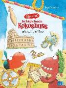 Cover-Bild zu Siegner, Ingo: Alles klar! Der kleine Drache Kokosnuss erforscht die Römer