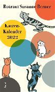 Cover-Bild zu Katzenkalender 2022 von Berner, Rotraut Susanne (Hrsg.)