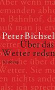 Cover-Bild zu Über das Wetter reden von Bichsel, Peter