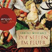 Cover-Bild zu Die Seelen im Feuer (Gekürzte Lesung) (Audio Download) von Weigand, Sabine
