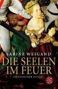 Cover-Bild zu Die Seelen im Feuer von Weigand, Sabine
