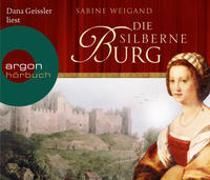 Cover-Bild zu Die silberne Burg von Weigand, Sabine